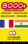 8000 Franais - Malayalam Malayalam - Franais Vocabulaire