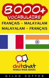 8000+ FRANçAIS - MALAYALAM MALAYALAM - FRANçAIS VOCABULAIRE