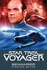 Star Trek - Voyager 9: Bewahrer
