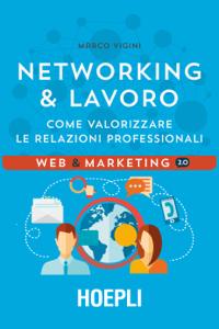 Networking & Lavoro Copertina del libro