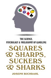 Squares and Sharps, Suckers and Sharks book