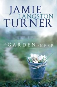 A Garden to Keep da Jamie Langston Turner