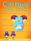 Catbug Space Chicken