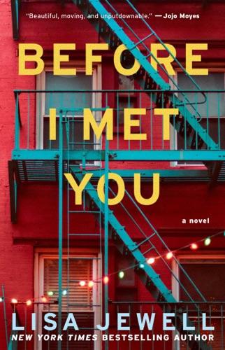 Lisa Jewell - Before I Met You