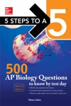 McGraw-Hill Education 500 AP Biology Questions To Know By Test Day 2nd Edition