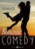 Romantic Comedy – 3 romances