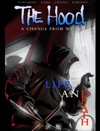 The Hood - A Change From Within Life And Death