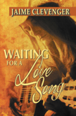 Download and Read Online Waiting for a Love Song