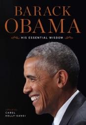 Barack Obama: His Essential Wisdom