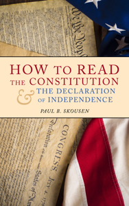 How to Read the Constitution and the Declaration of Independence Book Cover