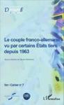 Le Couple Franco-allemand Vu Par Certains Tats Tiers Depuis 1963