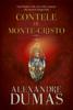 Contele de Monte-Cristo. Vol. III - Alexandre Dumas