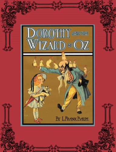 Dorothy and the Wizard in Oz - L. Frank Baum - L. Frank Baum