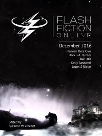 Flash Fiction Online December 2016