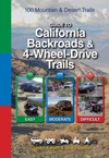 Guide To California Backroads  4-Wheel-Drive Trails