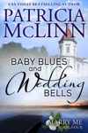 Baby Blues And Wedding Bells Marry Me Book 4