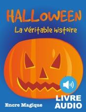 Halloween - La Véritable Histoire