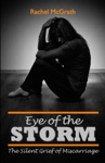 Eye Of The Storm The Silent Grief Of Miscarriage