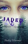Jaded The SilentWhisperer