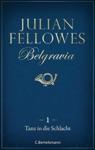 Belgravia 1 - Tanz In Die Schlacht