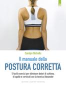 Il manuale della postura corretta Book Cover