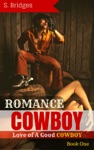 Romance Cowboy Love Of A Good Cowboy