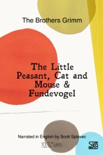 The Little Peasant, Cat And Mouse & Fundevogel (With Audio)