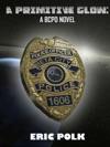 A Primitive GlowA BCPD Novel
