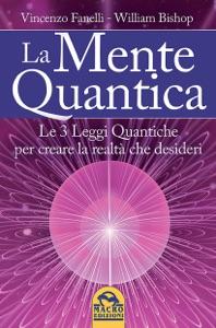 La Mente Quantica da Vincenzo Fanelli & William Bishop