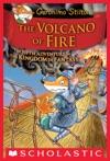 Geronimo Stilton And The Kingdom Of Fantasy 5 The Volcano Of Fire
