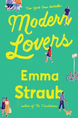 Emma Straub - Modern Lovers