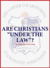 Are Christians Under The Law