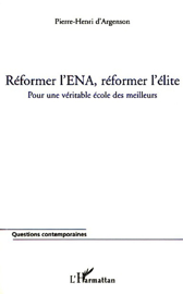 Réformer l'ENA, réformer l'élite