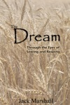 The Dream Through The Eyes Of Sowing And Reaping