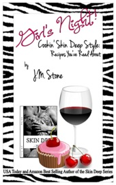 GIRLS NIGHT! COOKIN SKIN DEEP STYLE: RECIPES YOUVE READ ABOUT
