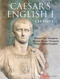 Caesar's English I — Classical Education Edition