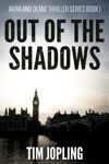 Out Of The Shadows Akira And Deane Thriller Series Book 1