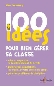 100 idées pour bien gérer sa classe La couverture du livre martien