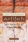 Contemporary Artifacts Enhanced