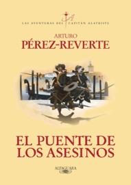 El puente de los asesinos (Las aventuras del capitán Alatriste 7) PDF Download