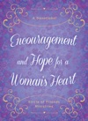 Encouragement And Hope For A Womans Heart