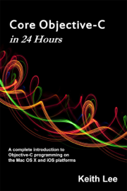 Core Objective-C in 24 Hours book