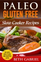 Paleo Gluten Free, Slow Cooker Recipes