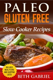 Télécharger Paleo Gluten Free Slow Cooker Recipes PDF ...