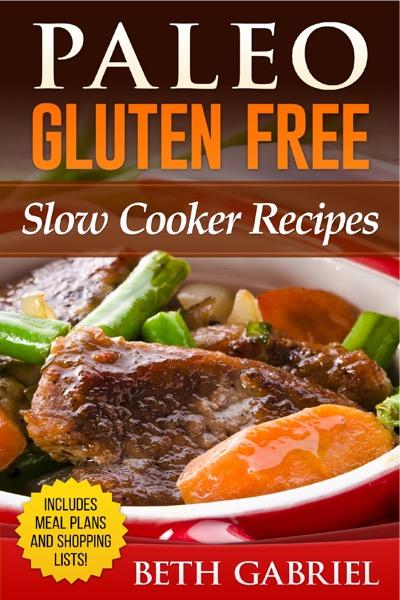 Paleo Gluten Free, Slow Cooker Recipes