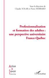 Professionnalisation Et Formation Des Adultes