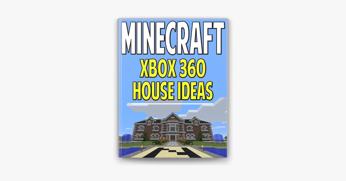 Minecraft Xbox 360 House Ideas On Apple Books