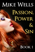 Passion, Power & Sin: Book 1