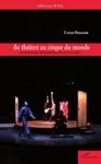 Du Thtre Au Cirque Du Monde