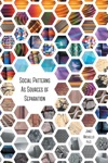 Social Patterns As Sources Of Separation